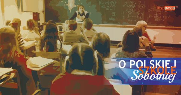 jak prowadzić polską szkołę sobotnią