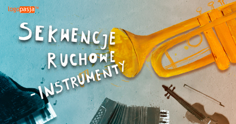sekwencje ruchowe instrumenty